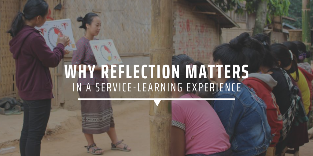 Why reflection matters in a service-learning experience