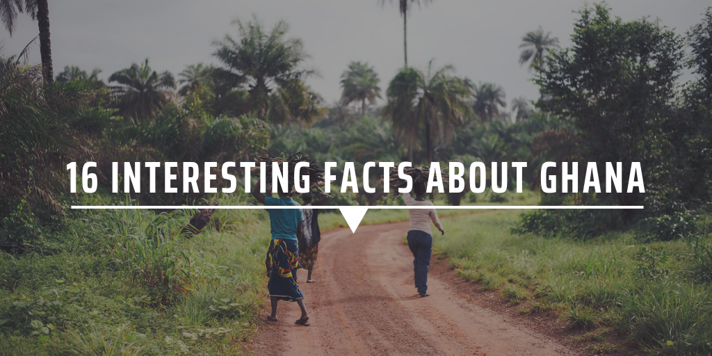 16 interesting facts about Ghana